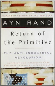 Ayn Rand: Return of the Primitive